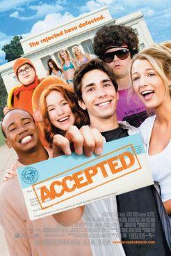 "L'affiche du film ""Accepted"""